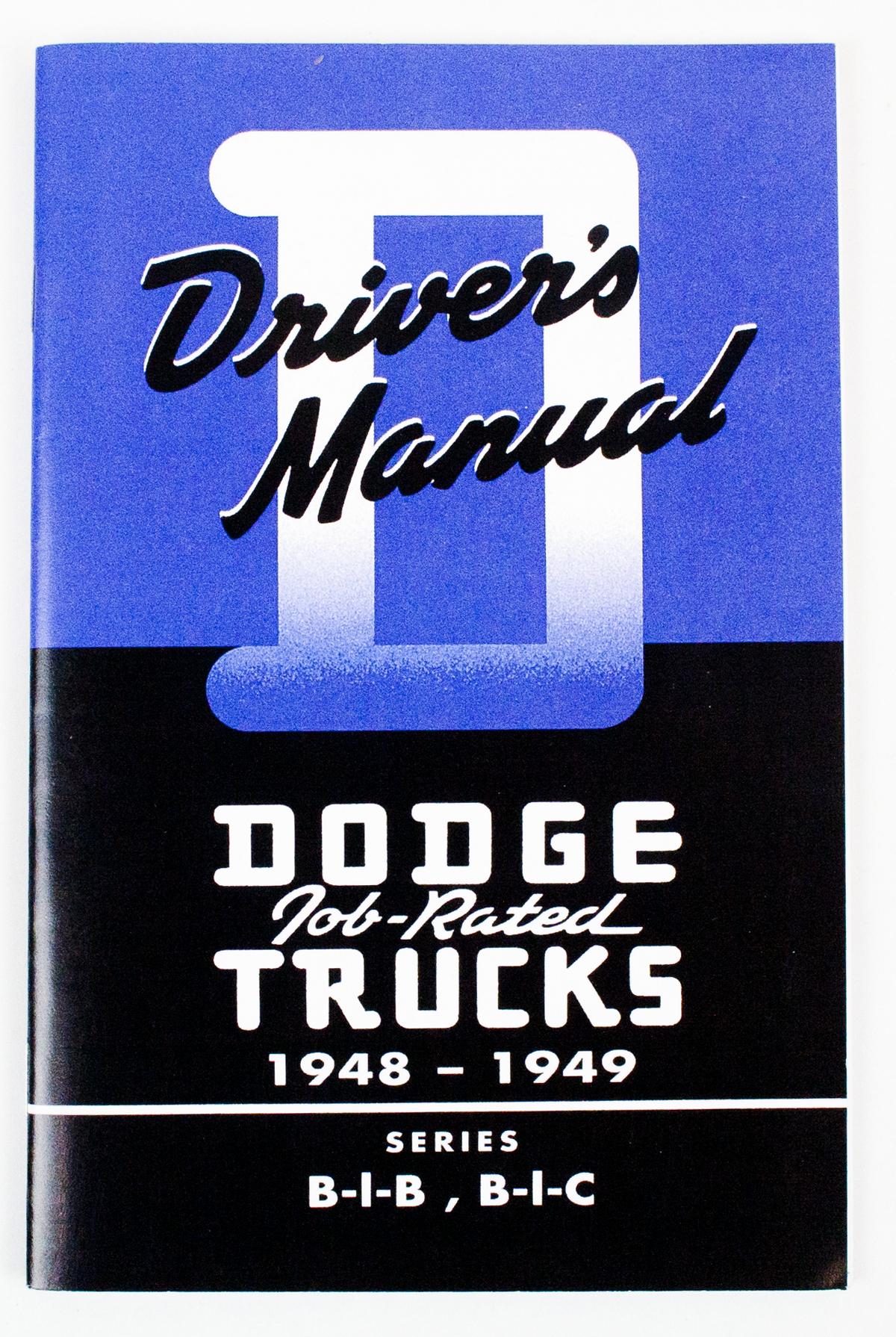 l 384 4849 dodge truck owners manual 48 49 dcm classics llc rh dcmclassics com dodge truck service manual dodge truck owners manual